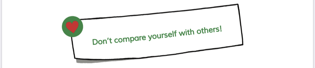 Be Kind to Yourself – Don't Compare Yourself to Others!