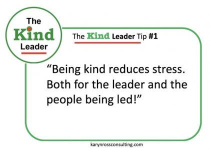 The Kind Leader Newsletter #1